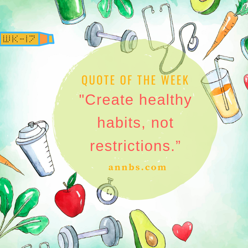 Create healthy habits, not restrictions.