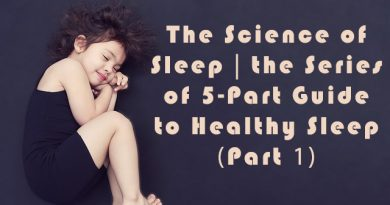 The Series of 5-Part Guide to Healthy Sleep