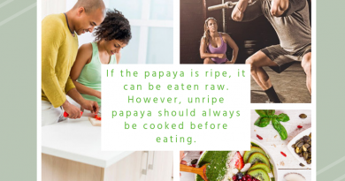 If the papaya is ripe, it can be eaten raw. However, unripe papaya should always be cooked before eating.