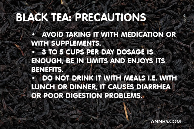 Black Tea - Precautions